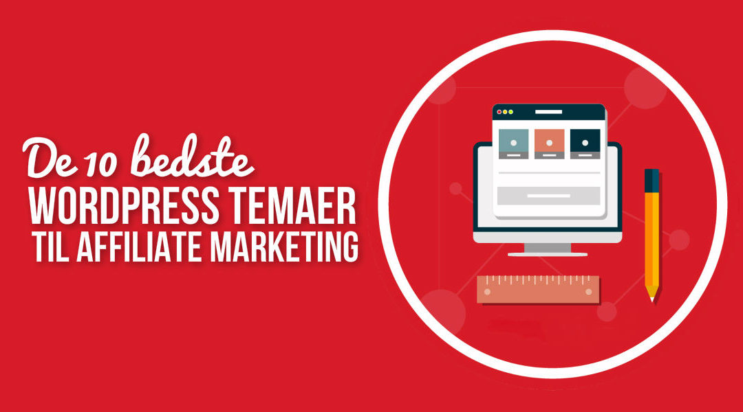 Bedste WordPress tema til affiliate marketing